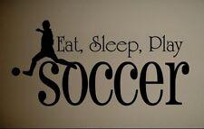 EAT SLEEP PLAY SOCCER Vinyl Wall Decal Words Lettering Bedroom Sports Sticker