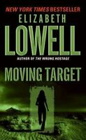 Moving Target (Rarities Unlimited) by Lowell, Elizabeth