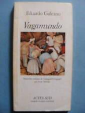 Eduardo Galeano Vagamundo Editions Actes Sud 1985 Nouvelles Uruguay