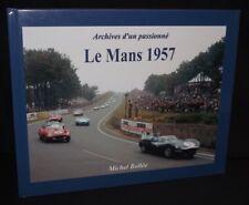 ARCHIVES D'UN PASSIONNE LE MANS 1957 HARDBACK BOOK FRENCH JAGUAR D TYPE