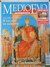 Medioevo n°6 1998 - Regno Italico Da Carlomagno all'alba dei Comuni [C46A]
