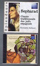 SEPHARAD CD (NEW)CHANTS TRADITIONNELS DES JUIFS ESPAGNOLS (ENSEMBLE SARBAND)