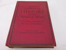King's Complete History of the World War Vividly Illustrated 1922 WC King