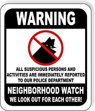 Warning Neighborhood Watch Crime Fighting Metal Outdoor Sign Long Lasting