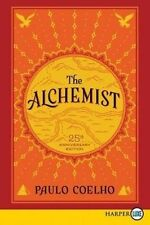 The Alchemist 25th Anniversary: A Fable About Following Your Dream [Large Print]