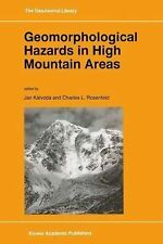 Geomorphological Hazards in High Mountain Areas 46 (2012, Paperback)