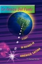 En Busca del Fenix : La Ciencia y su Historia en America Latina by Rogo...