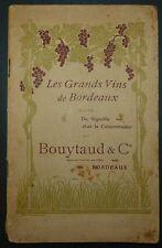 Les Grands Vins de Bordeaux - Du Vignoble chez le Consommateur / vers 1910