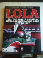 LOLA - ALL RACING CARS 1978-1997 - JOHN STARKEY, ILLOINEN & WELLS Hardback 2001