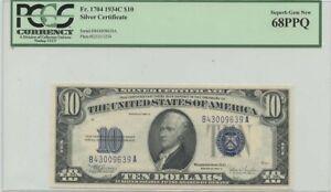 1934C $10 Silver Cert FR#1704 PCGS 68 Superb Gem New PPQ