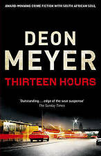 Thirteen Hours, By Deon Meyer,in Used but Acceptable condition