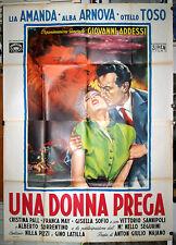 manifesto 4F originale UNA DONNA PREGA Lia Amanda Alba Arnova Otello Toso 1953