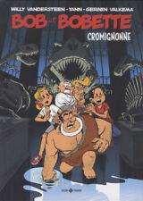 "Willy Vandersteen, Yann & Valkema – Bob et Bobette ""Cromognonne"" - Standaard"