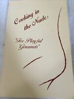 Cooking in the Nude For Playful Gourmets  Cornwell  Wellton Books 1981