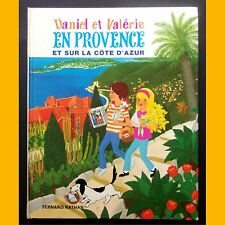 DANIEL ET VALÉRIE EN PROVENCE ET SUR LA CÔTE D'AZUR Lise Marin 1978