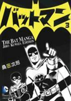 Batman: The Jiro Kuwata Batmanga Vol. 3: The Classic Manga Available in English