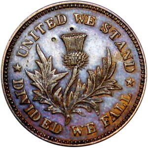 Thistle United We Stand Divided We Fall Patriotic Civil War Token