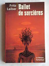LE MASQUE ANTICIPATION n° 7  BALLET DES SORCIERES  DE FRITZ LEIBER  NEUF