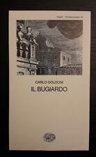 IL BUGIARDO - CARLO GOLDONI - EINAUDI