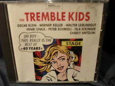 The Tremble Kids - The Best Of 40 Years