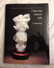 Collecting Chinese Jade, by S. Bernstein  1st Edition  SIGNED BY AUTHOR