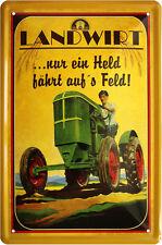 Blechschild 20 x 30 Nur ein Held fährt aufs Feld Landwirt Bauer Traktor Spruch