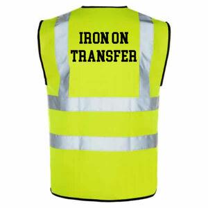 Personalised Iron On Text Hi Viz Clothing Workwear T Shirt Transfer (CB) LGE