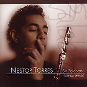 NEW - Sin Palabras (Without Words) by Nestor Torres