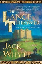The Lance Thrower: The Camulod Chronicles, Book 6 by Jack Whyte (Hardcover)