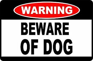 Warning Beware of DOG  Aluminum Sign 8 X 12
