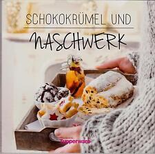 """Tupperware Kochbuch """"Schokokrümel und Naschwerk"""""""