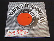 "THE STATICS   SP 45T 7""   TURN THE RADIO ON   1981   ARABELLA"