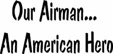 ~Item #127 A Primitive Stencil ~ Our Airman. An American Hero