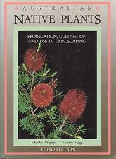 AUSTRALIAN NATIVE PLANTS John Wrigley & Murray Fagg **GOOD COPY**