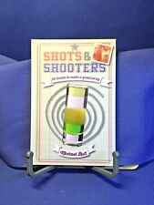 Shots and Shooters by Michael Butt 2014 Hardcover First Edition Illustrated