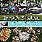 Kachi's Kitchen: Family Favorites From Kerala And Tamil Nadu: By Ann Vinod