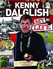 Kenny Dalglish : My Life by Kenny Dalglish (Hardback, 2013)