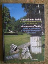Gartenkunst Berlin - Gärten Höfe Parkanlagen Dorfauen Schloßgärten Friedhöfe