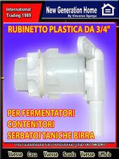 """RUBINETTO PLASTICA DA 3/4"""" PER FERMENTATORI CONTENITORI SERBATOI TANICHE BIRRA"""