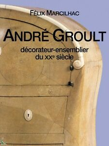 André Groult, Interior decorator of the 20th century, French book