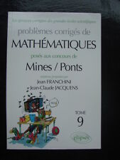 PREPA Corrigés de mathématiques posés aux concours de Mines-Ponts Franchini