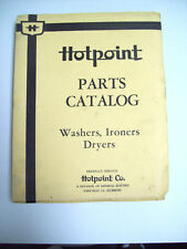 HOTPOINT PARTS CATALOG  NO. 703 WASHERS, IRONERS DRYERS REVISED  8-1-50
