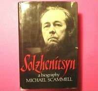 Solzhenitsyn by Michael Scammell 1984 First Edition 1st Printing Biography HC