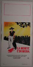 Locandina LA MORTE E' DI MODA 1989 ANTHONY FRANCIOSA, GIUSEPPE PAMBIERI