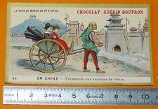 CHROMO GUERIN-BOUTRON 1905-1907 TOUR DU MONDE CHINE PEKIN CHINA