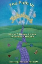 The Path to Fabulous by Kac Young (2011, Paperback)