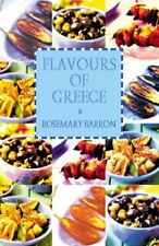 Flavours of Greece, Rosemary Barron, New
