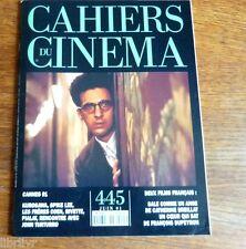 CAHIERS DU CINEMA N° 445 juin 91 Festival de Cannes  - 2 films  français.....