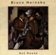 Bruce Hornsby Hot house (1995) [CD]