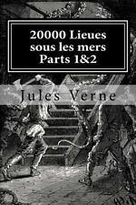 20000 Lieues Sous les Mers Parts 1&2 by Jules Verne (2015, Paperback)